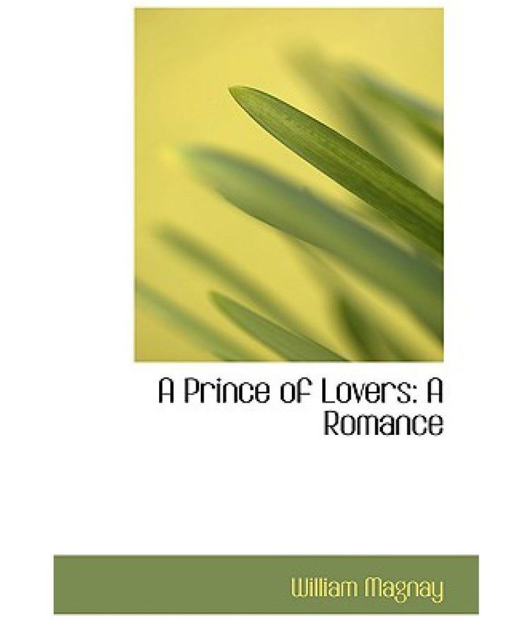A Prince of Lovers A Prince of Lovers Buy A Prince of Lovers Online at Low Price in