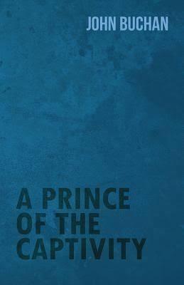 A Prince of the Captivity t2gstaticcomimagesqtbnANd9GcSbJe63jtzk7z55p