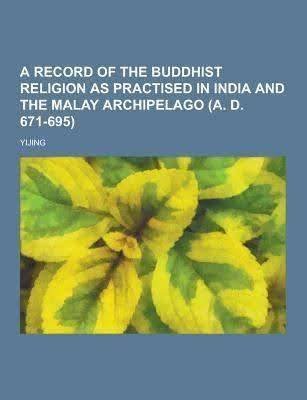 A Record of Buddhist Practices Sent Home from the Southern Sea t2gstaticcomimagesqtbnANd9GcR8HK4scje3is55Lz