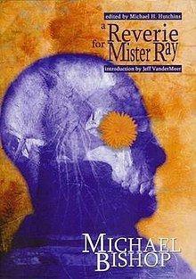 A Reverie for Mister Ray httpsuploadwikimediaorgwikipediaenthumb5