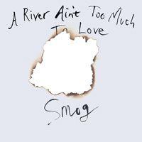 A River Ain't Too Much to Love httpsuploadwikimediaorgwikipediaencc4AR