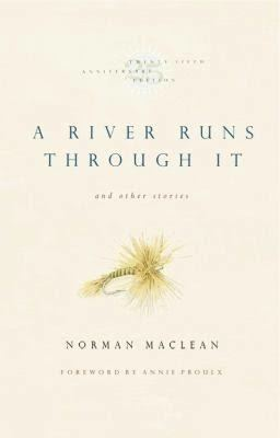 A River Runs Through It (novel) t2gstaticcomimagesqtbnANd9GcTgsd3MSKjkZx6ZFV