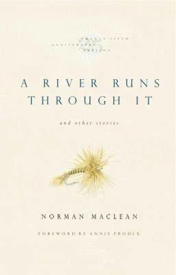 A River Runs Through It (novel) t2gstaticcomimagesqtbnANd9GcTgsd3MSKjkZx6ZFV