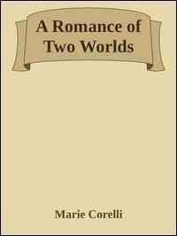A Romance of Two Worlds t2gstaticcomimagesqtbnANd9GcTLFiRt1vJeMzfKb