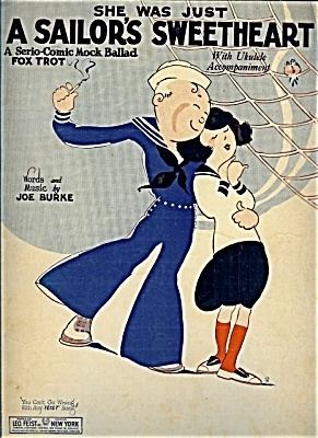 A Sailor's Sweetheart She Was Just a Sailors Sweetheart May Singhi Breen Sheet Music