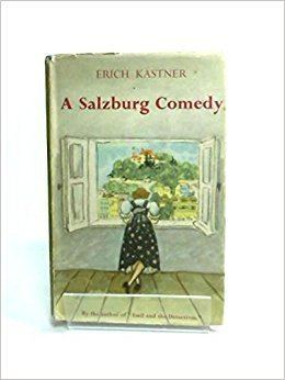 A Salzburg Comedy A Salzburg comedy ERICH translated from the German by BROOKS CYRUS