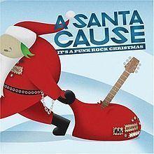 A Santa Cause: It's a Punk Rock Christmas httpsuploadwikimediaorgwikipediaenthumbf
