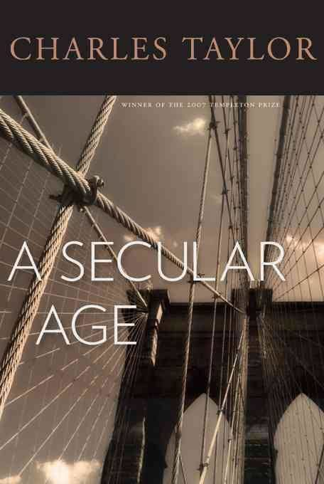 A Secular Age t0gstaticcomimagesqtbnANd9GcQPPvB69plCvI5fjZ