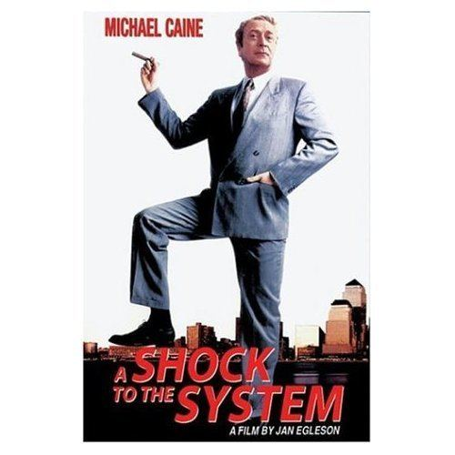 A Shock to the System movie scenes A Shock to the System Michael Caine is one of the most watchable actors around which is critical to the success of this movie The director needs someone