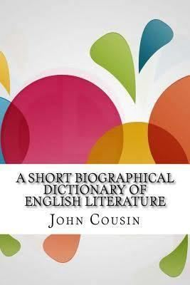 A Short Biographical Dictionary of English Literature t3gstaticcomimagesqtbnANd9GcS1ouMdg6fd7LIIX