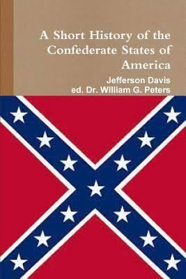 A Short History of the Confederate States of America t0gstaticcomimagesqtbnANd9GcSWl8OJ9dYQKIP0fN