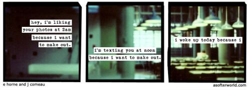 A Softer World 68mediatumblrcom444b4ef8ce80ae6667fbab785e84d9