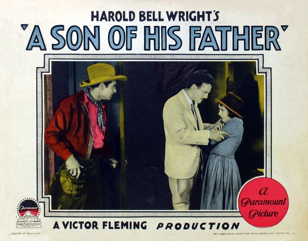 A Son of His Father A Son of His Father 1925