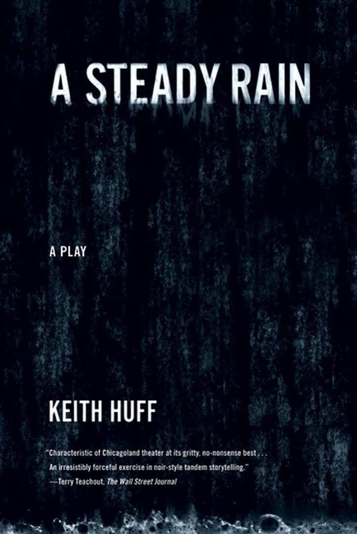 A Steady Rain t0gstaticcomimagesqtbnANd9GcS9hys7I9tMUcedkE
