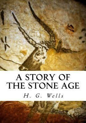 A Story of the Stone Age t1gstaticcomimagesqtbnANd9GcQSqMWfX6MRzJahCU