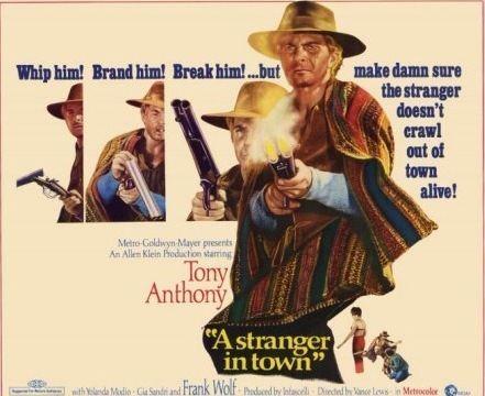 A Stranger in Town (1967 film) Un dollaro tra i denti A Stranger in Town 1967 Luigi Vanzi Tony