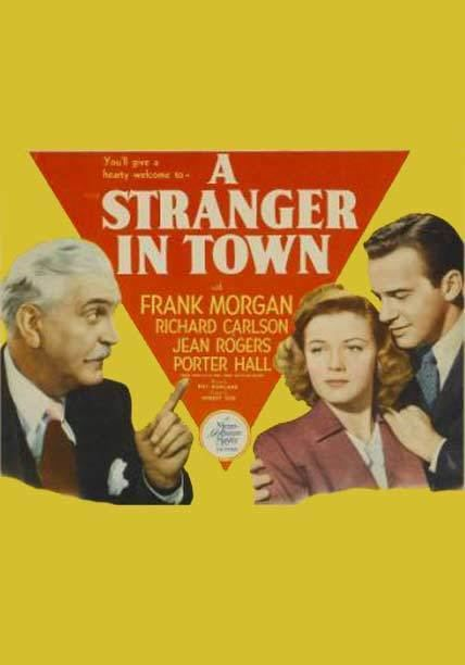 Stranger in Town A Stranger In Town 1943 World Worth Watching