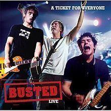 A Ticket for Everyone: Busted Live httpsuploadwikimediaorgwikipediaenthumb7