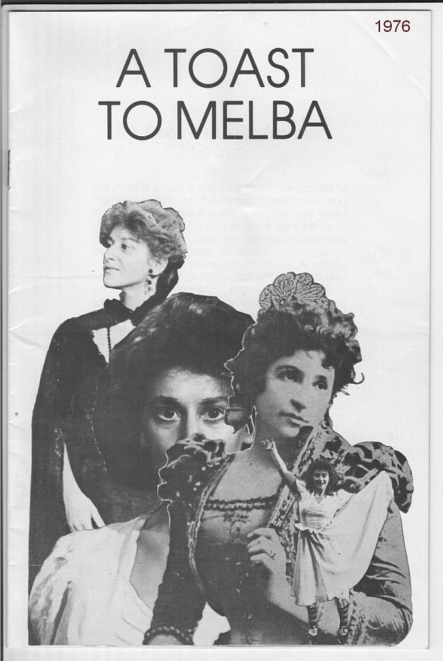 A Toast to Melba Programmebooklet for A Toast to Melba by Jack Hibberd at the