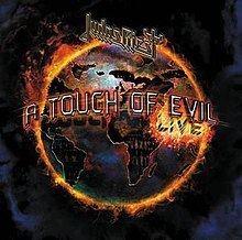 A Touch of Evil: Live httpsuploadwikimediaorgwikipediaenthumb2