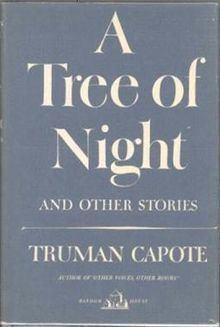 A Tree of Night and Other Stories httpsuploadwikimediaorgwikipediaenthumb9