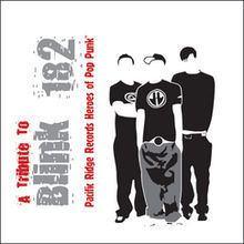 A Tribute to Blink 182: Pacific Ridge Records Heroes of Pop-Punk httpsuploadwikimediaorgwikipediaenthumb8