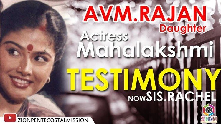 A. V. M. Rajan TPM Messages Testimony Actress Mahalakshmi AVM Rajan Daughter
