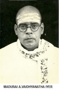 A. Vaidyanatha Iyer Madurai A Vaidyanatha Iyer