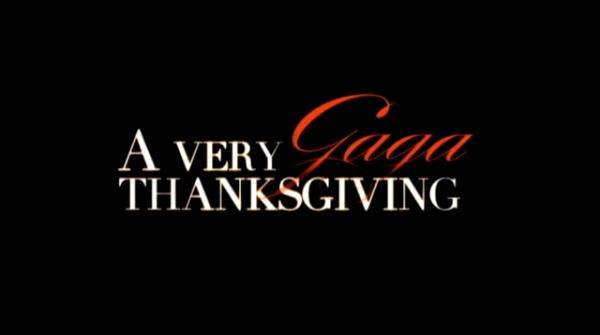 A Very Gaga Thanksgiving A Very Gaga Thanksgiving Wikipedia