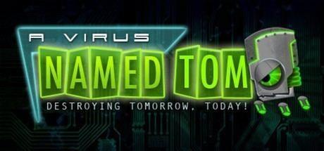 A Virus Named TOM A Virus Named TOM on Steam