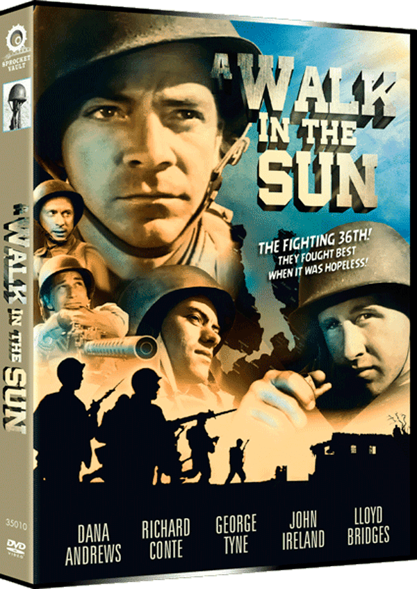 A Walk in the Sun (1945 film) A Walk in the Sun Restored The Sprocket Vault