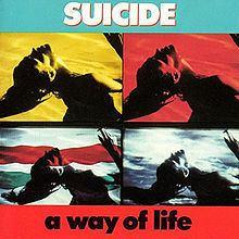 A Way of Life (Suicide album) httpsuploadwikimediaorgwikipediaenthumb5
