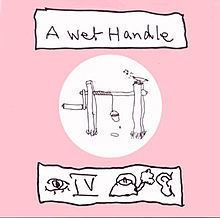 A Wet Handle httpsuploadwikimediaorgwikipediaenthumb4