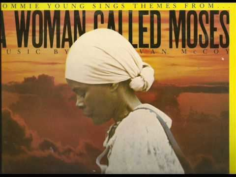 TOMMIE YOUNG A Woman Called Moses YouTube