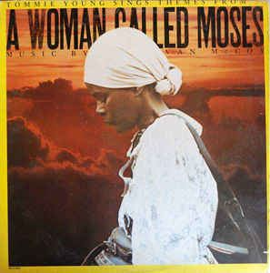 Tommie Young Sings Themes FromA Woman Called Moses Music By