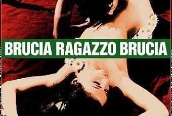 A Woman on Fire BRUCIA RAGAZZO BRUCIA 1969 di Fernando Di Leo Paperblog