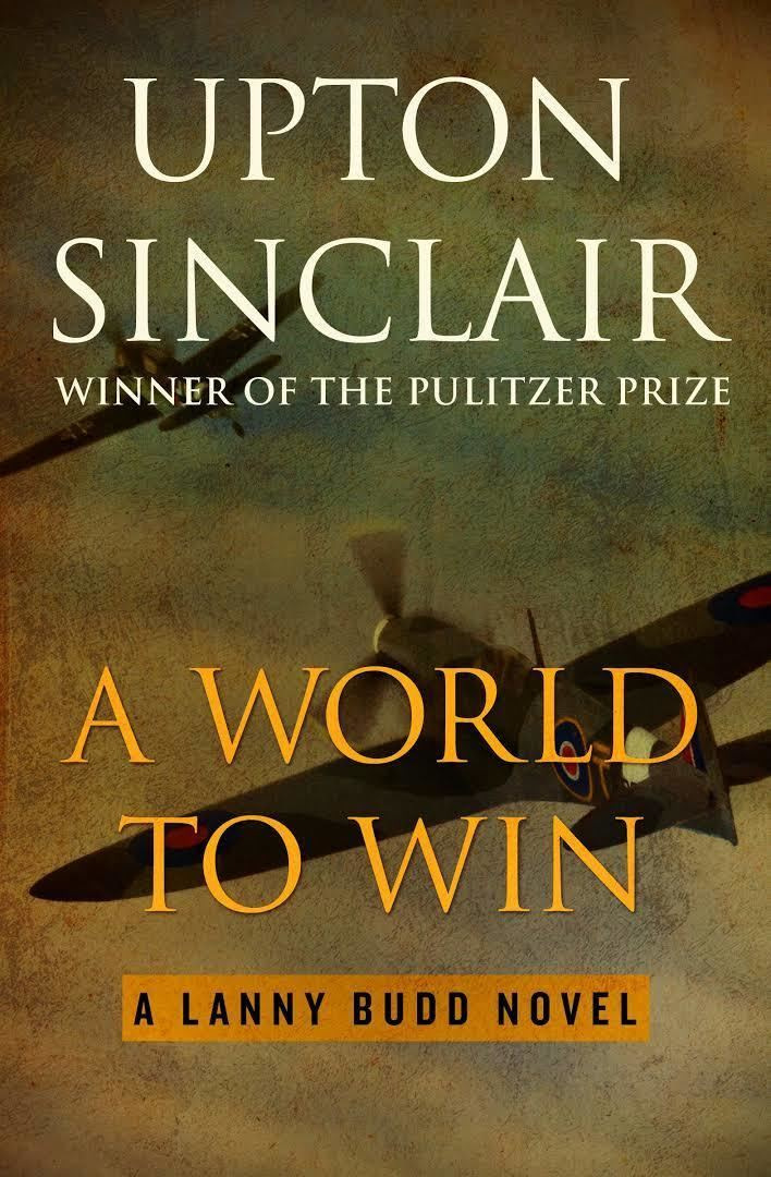 A World to Win (Sinclair novel) t1gstaticcomimagesqtbnANd9GcTM2EY9q9eGVEYb