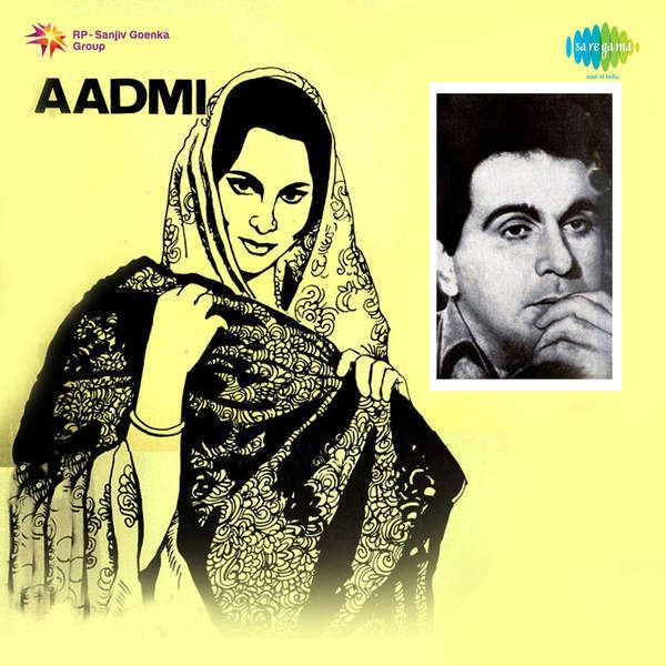 Aadmi (1968 film) Aadmi 1968 Movie Mp3 Songs Bollywood Music