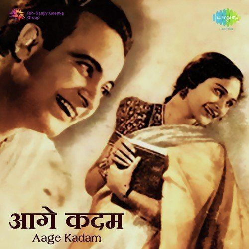 Aage Kadam Aage Kadam Aage Kadam songs Hindi Album Aage Kadam 1943 Saavncom