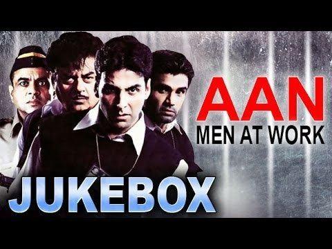 Aan Men At Work Video Song JUKEBOX Akshay Kumar Sunil Shetty