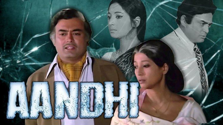 Aandhi Aandhi 1975 Full Hindi Movie Sanjeev Kumar Suchitra Sen Om