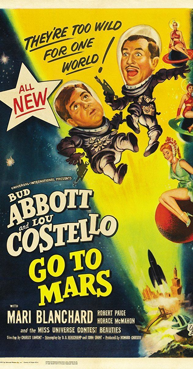 Abbott and Costello Go to Mars Abbott and Costello Go to Mars 1953 IMDb