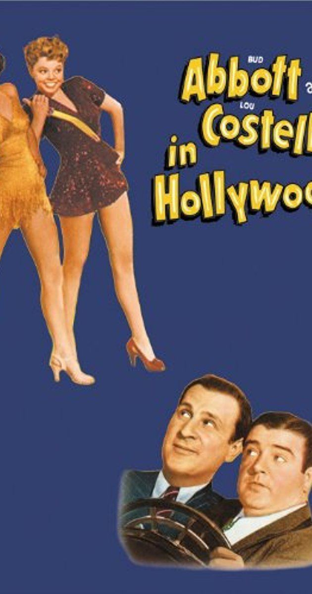 Abbott and Costello in Hollywood Bud Abbott and Lou Costello in Hollywood 1945 IMDb