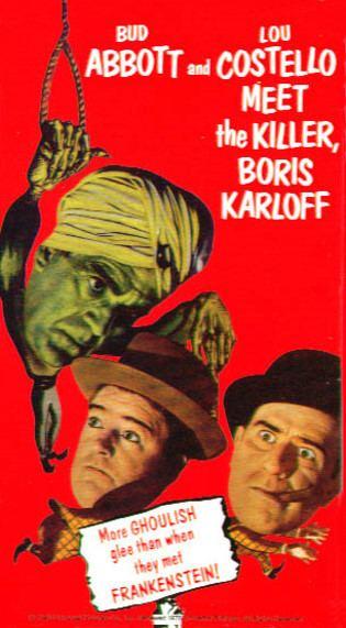 Abbott and Costello Meet the Killer, Boris Karloff Abbott and Costello Meet the Killer Boris Karloff 1949