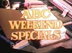 ABC Weekend Special ABC Weekend Special Wikipedia