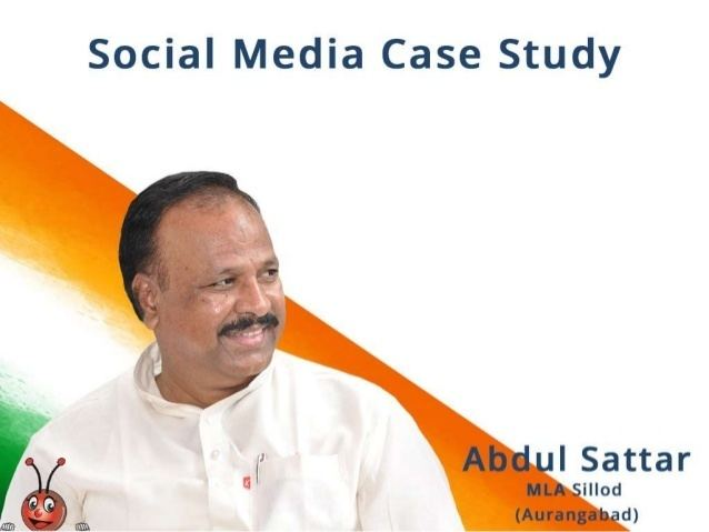 Abdul Sattar (Maharashtra politician) Social Media CaseStudy of Politician Abdul Sattar