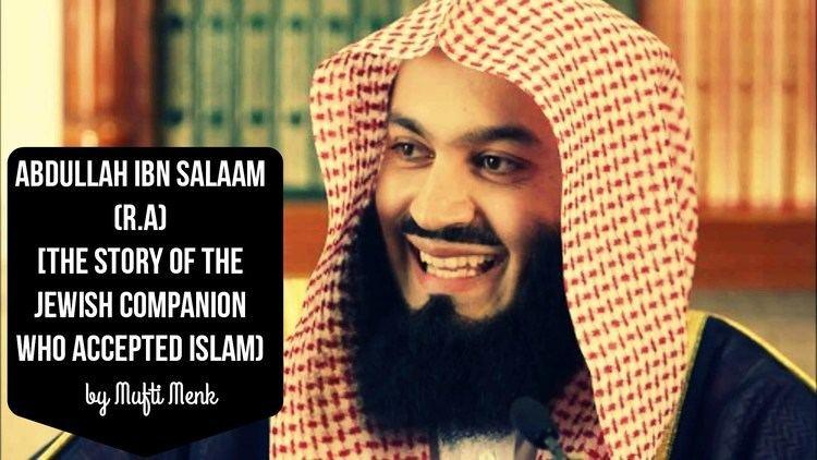 Abdullah ibn Salam Abdullah Ibn Salam RA The Story of the Rabbi Who Converted to