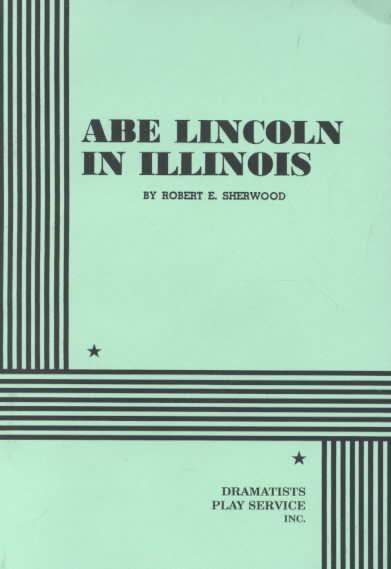Abe Lincoln in Illinois (play) t2gstaticcomimagesqtbnANd9GcTypWEWT5HnjmWYI