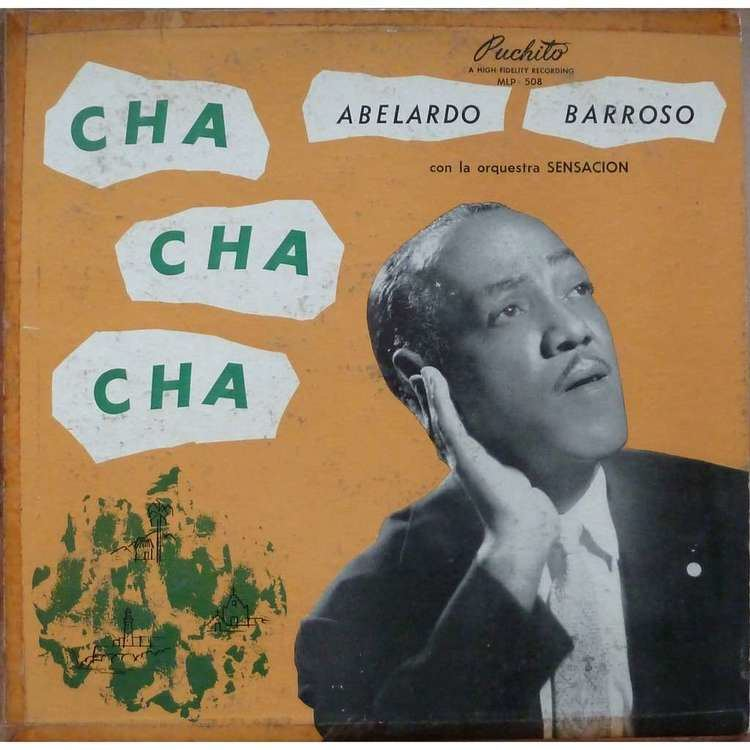 Abelardo Barroso cha cha ch by ABELARDO BARROSO CON LA SENSACIN LP with