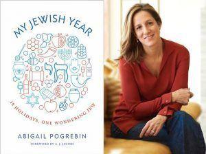 Abigail Pogrebin Author Abigail Pogrebin My Jewish Year Jewish Federation of